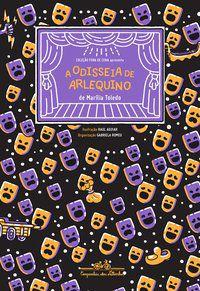 A ODISSEIA DE ARLEQUINO - TOLEDO, MARILIA