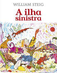 A ILHA SINISTRA - STEIG, WILLIAM
