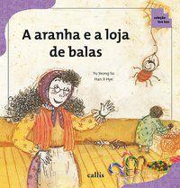 A ARANHA E A LOJA DE BALAS - YU, YEONG SO