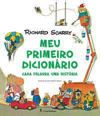 MEU PRIMEIRO DICIONÁRIO - SCARRY, RICHARD