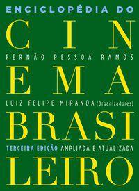 ENCICLOPÉDIA DO CINEMA BRASILEIRO -