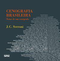 CENOGRAFIA BRASILEIRA - SERRONI, JOSÉ CARLOS