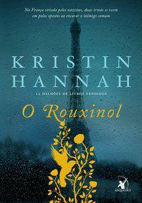 O ROUXINOL - HANNAH, KRISTIN