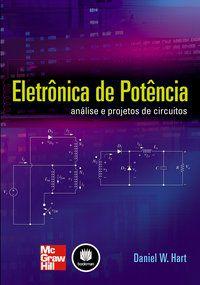 ELETRÔNICA DE POTÊNCIA - HART, DANIEL W.