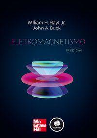 ELETROMAGNETISMO - HAYT JR., WILLIAM HART