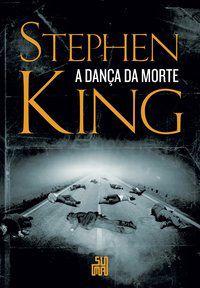 A DANÇA DA MORTE - KING, STEPHEN