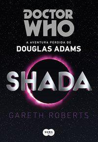 DOCTOR WHO: SHADA - ADAMS, DOUGLAS
