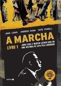 A MARCHA - LIVRO 1 - LEWIS, JOHN