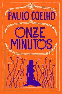 ONZE MINUTOS - COELHO, PAULO