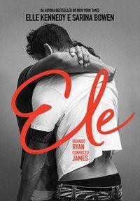 ELE: QUANDO RYAN CONHECEU JAMES - KENNEDY, ELLE