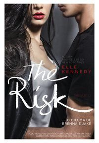 THE RISK - VOL. 2 - KENNEDY, ELLE