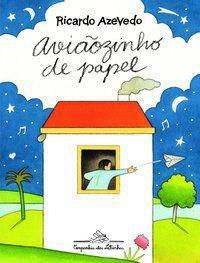 AVIÃOZINHO DE PAPEL - AZEVEDO, RICARDO