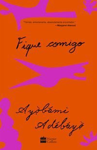 FIQUE COMIGO - ADEBAYO, AYOBAMI