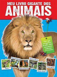 MEU LIVRO GIGANTE DOS ANIMAIS - YOYO BOOKS