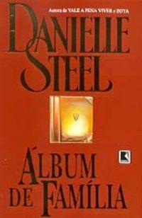 ÁLBUM DE FAMÍLIA - STEEL, DANIELLE