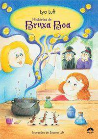 HISTÓRIAS DE BRUXA BOA - LUFT, LYA