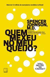 QUEM MEXEU NO MEU QUEIJO? - JOHNSON, SPENCER