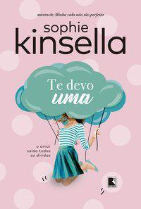 TE DEVO UMA - KINSELLA, SOPHIE