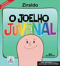 O JOELHO JUVENAL - PINTO, ZIRALDO ALVES