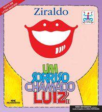 UM SORRISO CHAMADO LUIZ - PINTO, ZIRALDO ALVES