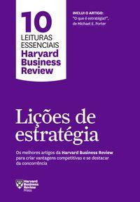LIÇÕES DE ESTRATÉGIA - HARVARD BUSINESS REVIEW