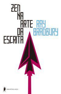 ZEN NA ARTE DA ESCRITA - BRADBURY, RAY