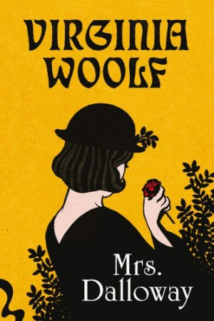 MRS. DALLOWAY - WOOLF, VIRGÍNIA