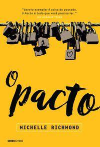 O PACTO - RICHMOND, MICHELLE