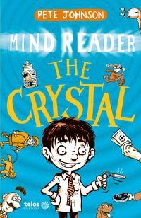 THE CRYSTAL - MIND READER - VOL. 1 - JOHNSON, PETE