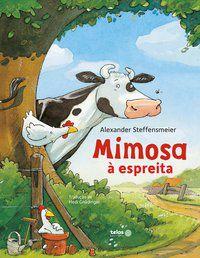 Mimosa a espreita - Telos Editora - VOL. 1 - STEFFENSMEIER, ALEXANDER