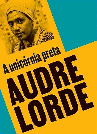 A UNICÓRNIA PRETA - LORDE, AUDRE