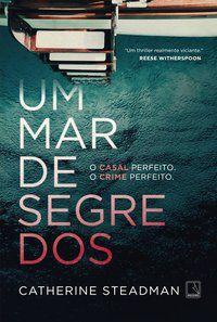 UM MAR DE SEGREDOS - STEADMAN, CATHERINE