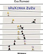BRUXINHA ZUZU - FURNARI, EVA