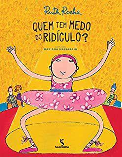 QUEM TEM MEDO DE RIDÍCULO - ROCHA, RUTH
