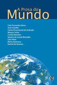 A PROSA DO MUNDO - ANDRADE, CARLOS DRUMMOND DE
