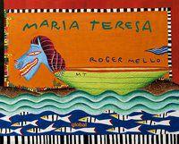 MARIA TERESA - MELLO, ROGER