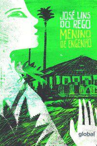 MENINO DE ENGENHO - REGO, JOSÉ LINS DO
