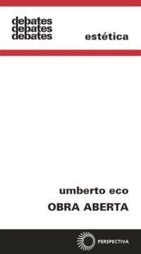 OBRA ABERTA - REVISTA E AMPLIADA - ECO, UMBERTO
