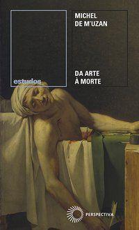DA ARTE À MORTE - VOL. 366 - M UZAN, MICHEL DE