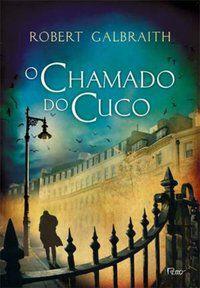 O CHAMADO DO CUCO - GALBRAITH, ROBERT