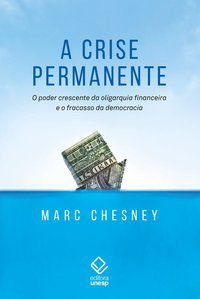 CRISE PERMANENTE, A - CHESNEY, MARC