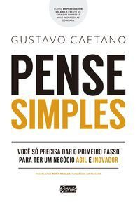 PENSE SIMPLES - CAETANO, GUSTAVO