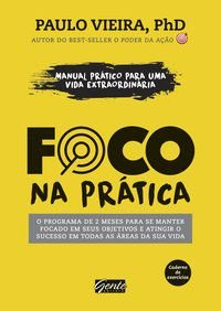 FOCO NA PRÁTICA - VIEIRA, PAULO