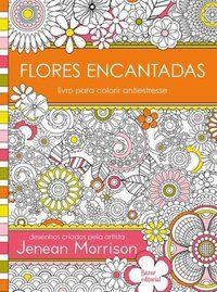 FLORES ENCANTADAS - MORRISON, JENEAN