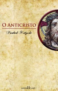 O ANTICRISTO - VOL. 50 - NIETZSCHE, FRIEDRICH