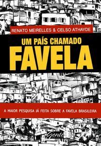 UM PAÍS CHAMADO FAVELA - ATHAYDE, CELSO