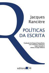POLÍTICAS DA ESCRITA - RANCIÈRE, JACQUES