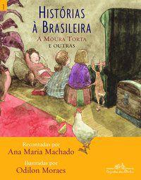 HISTÓRIAS À BRASILEIRA, VOL. 1 - MACHADO, ANA MARIA