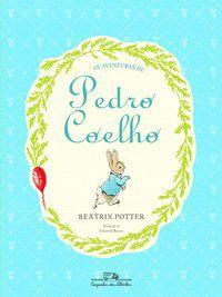 AS AVENTURAS DE PEDRO COELHO - POTTER, BEATRIX