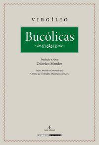 BUCÓLICAS - VIRGÍLIO